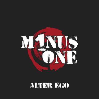 Minus One - Alter Ego