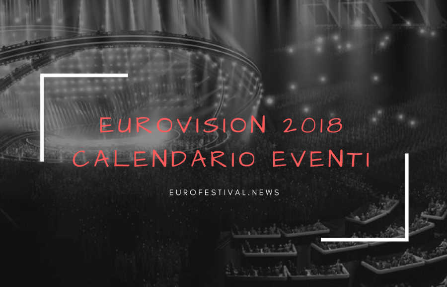 Eurovision 2018 Calendario eventi