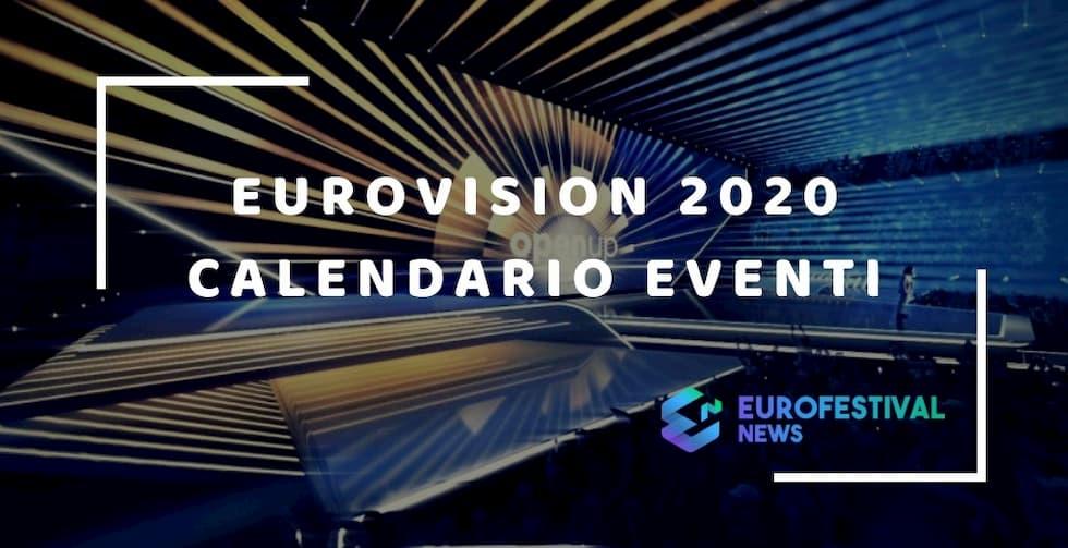 Eurovision 2020 Calendario eventi