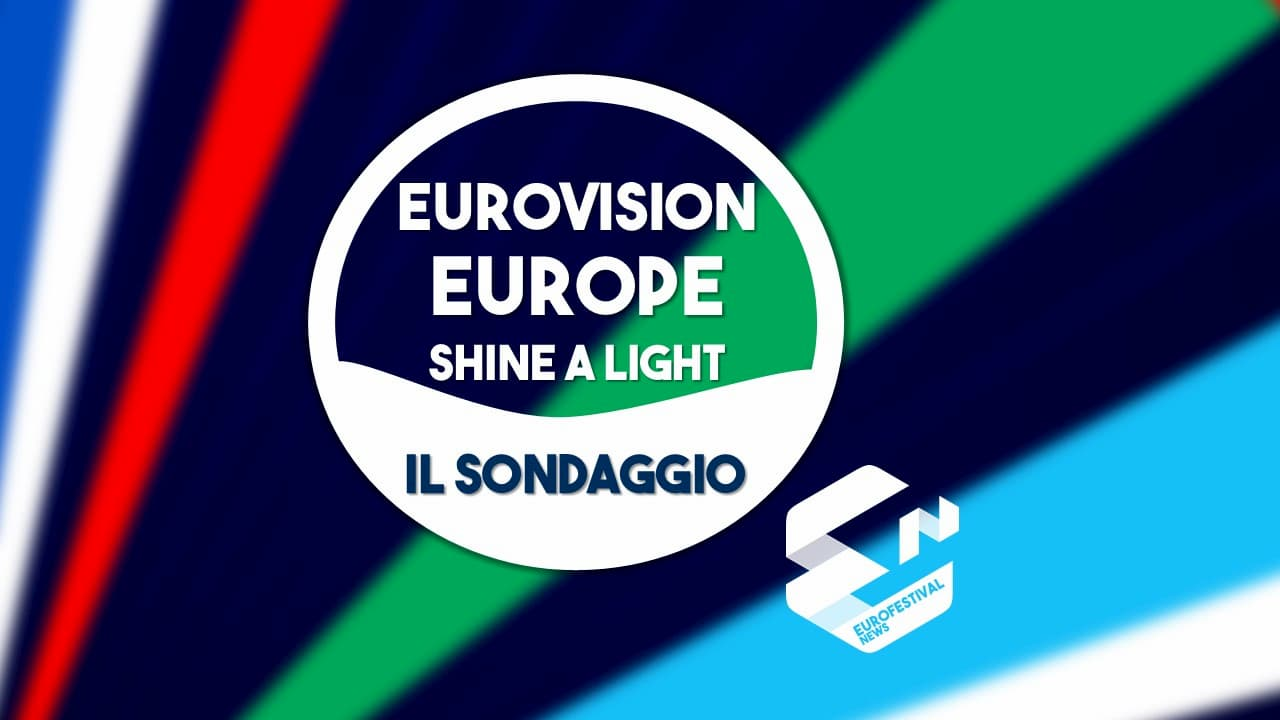 Sondaggio Eurovision Europe Shine a Light